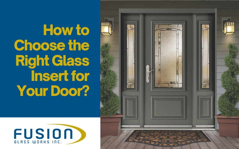 How to Choose the Right Glass Door Glass Insert