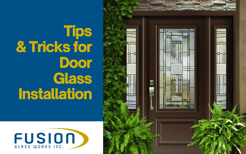 Tips & Tricks for Door Glass Installation at the Office or Home